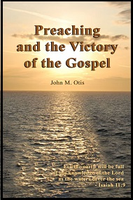 Preachibng and the Victory of the Gospel